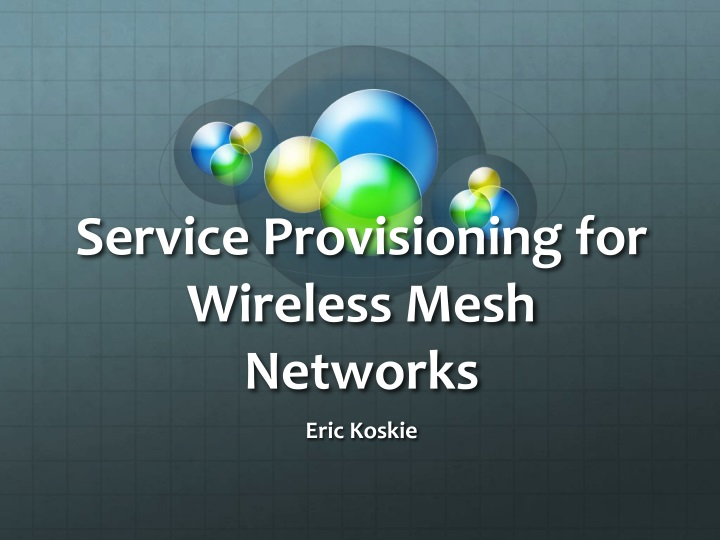 service provisioning for wireless mesh networks n.