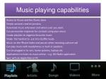 music playing capabilities