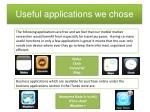 useful applications we chose