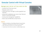 granular control with virtual consoles