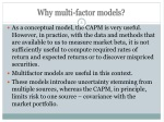 why multi factor models