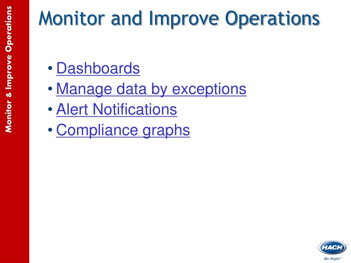 Monitor and Improve Operations