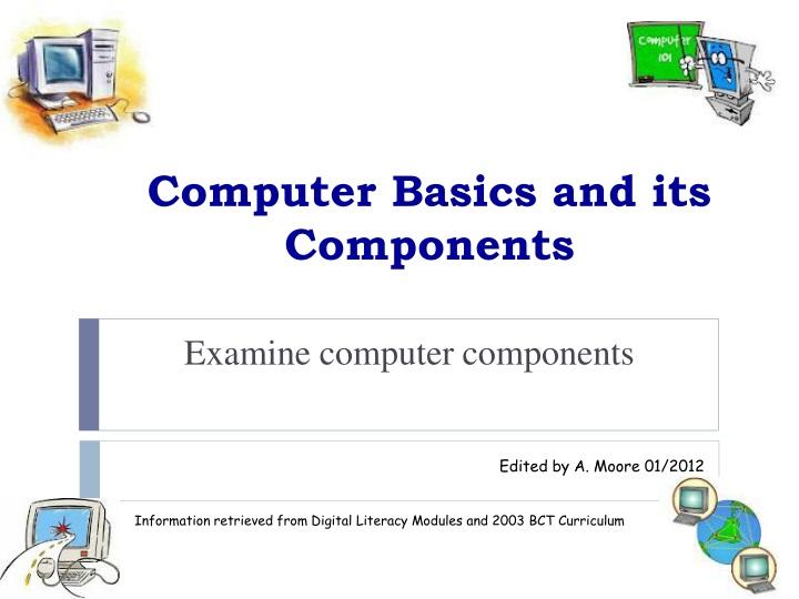 computer basics and its components n.