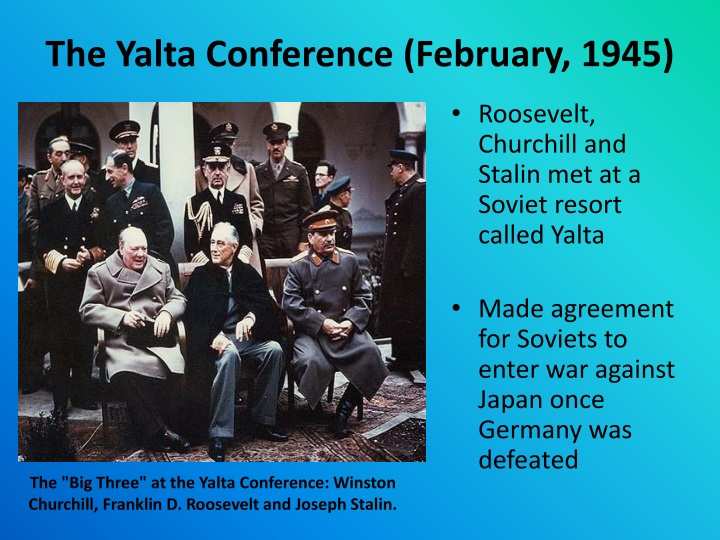 An Analysis Of The Yalta Conference After World War Two Custom Paper