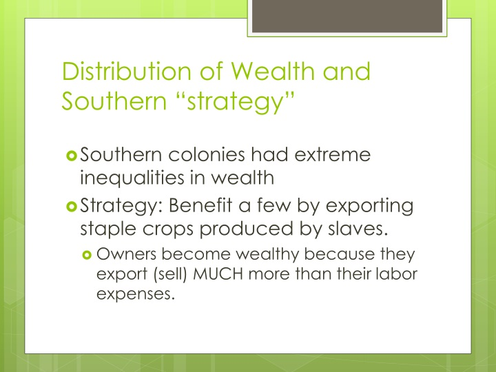 """Distribution of Wealth and Southern """"strategy"""""""