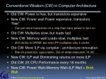 conventional wisdom cw in computer architecture