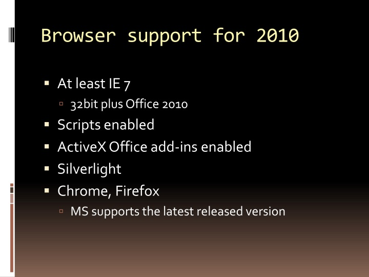 Browser support for 2010