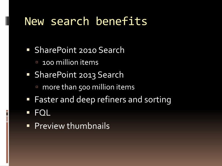 New search benefits