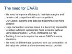the need for caats