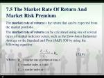 7 5 the market rate of return and market risk premium