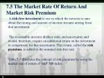 7 5 the market rate of return and market risk premium1