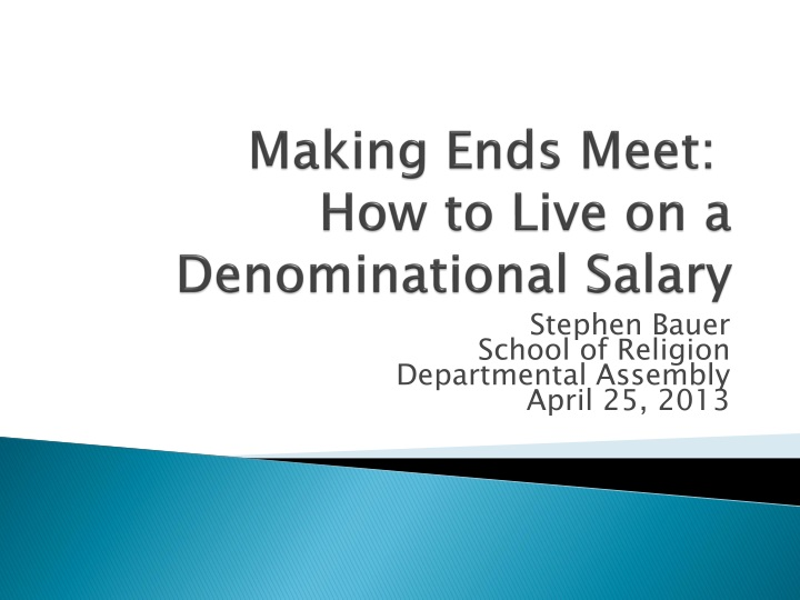 making ends meet how to live on a denominational salary n.