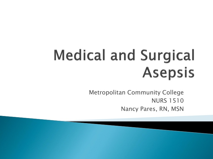 medical and surgical asepsis n.