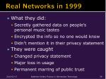 real networks in 1999