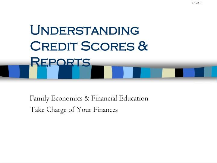 understanding credit scores reports n.