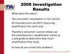 2008 investigation results1