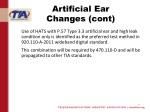 artificial ear changes cont
