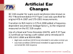 artificial ear changes