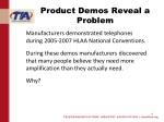 product demos reveal a problem