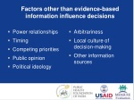 factors other than evidence based information influence decisions