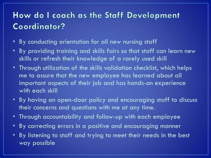 How do I coach as the Staff Development Coordinator?