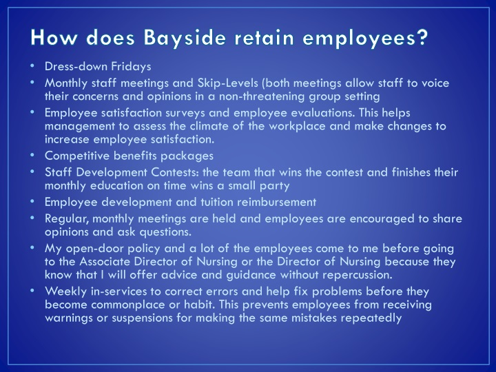 How does Bayside retain employees?