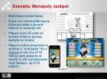 example monopoly jackpot