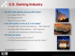 u s gaming industry