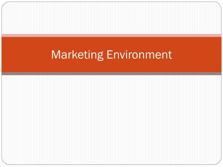 marketing environment n.