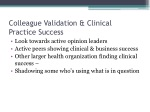 colleague validation clinical practice success