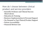 how do i choose between clinical product and service providers