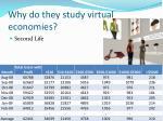 why do they study virtual economies1
