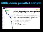 msn com parallel scripts