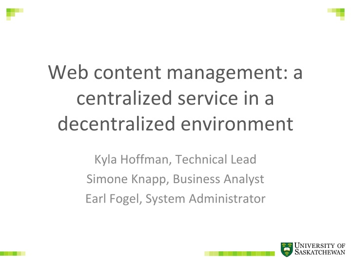 web content management a centralized service in a decentralized environment n.