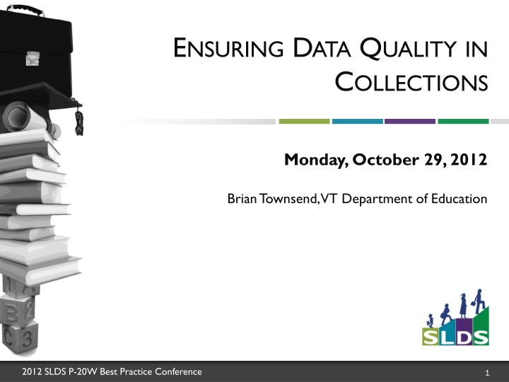 Ensuring data quality in collections