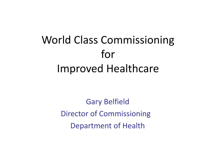 world class commissioning for improved healthcare n.