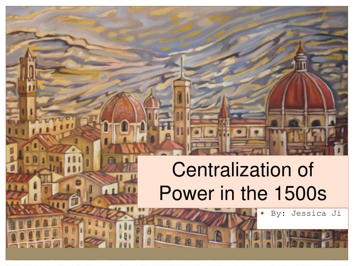 centralization of power in the 1500s n.