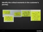 identify the critical moments in the customer s journey