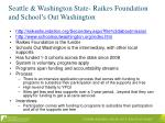 seattle washington state raikes foundation and school s out washington