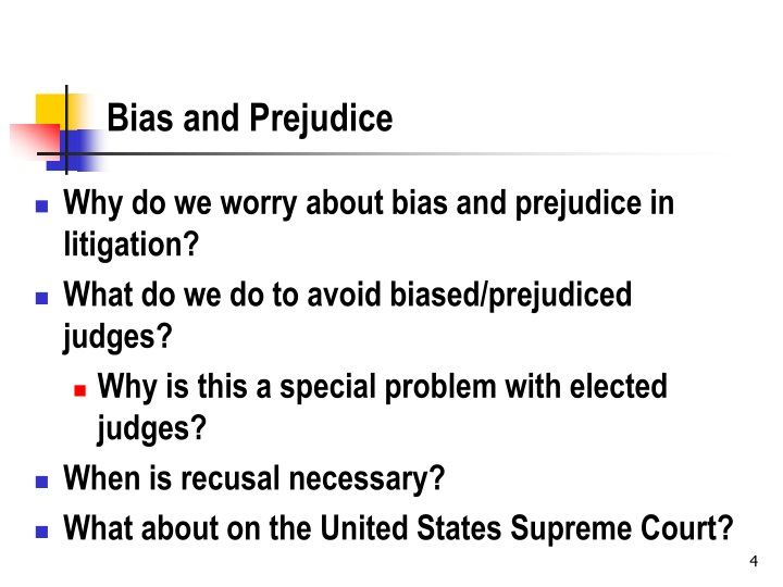 Bias and Prejudice