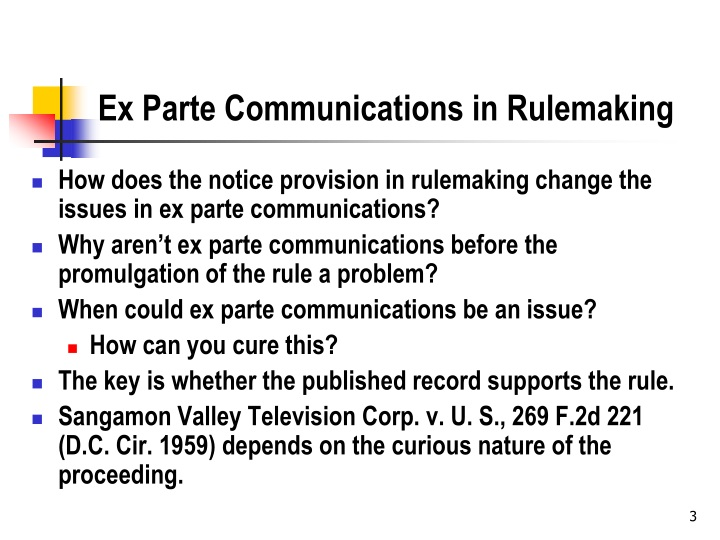Ex parte communications in rulemaking