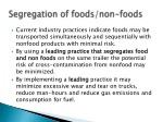 segregation of foods non foods