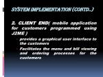 system implementation contd
