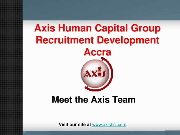 axis human capital group recruitment development accra n.