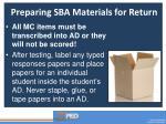 preparing sba materials for return