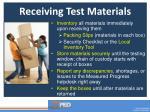 receiving test materials