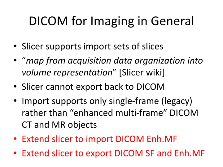 PPT - Slicer QIICR The Relevant Parts of DICOM PowerPoint