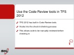 u se the code review tools in tfs 2012