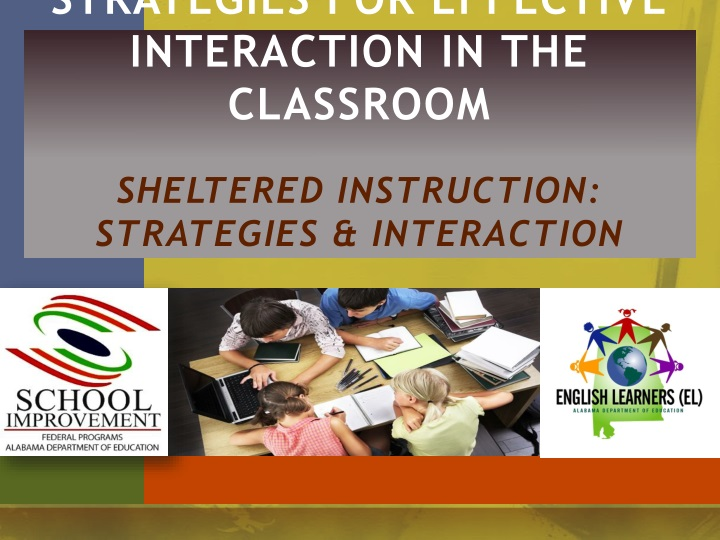 strategies for effective interaction in the classroom sheltered instruction strategies interaction n.