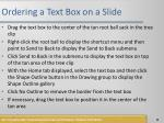 ordering a text box on a slide